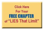 "Click Here For Your FREE Chapter of ""LIES That Limit"""